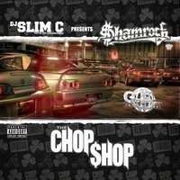 The Chop Shop — SHAMROCK