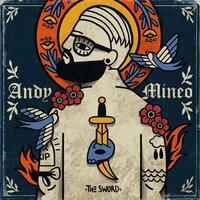 II: The Sword — Andy Mineo
