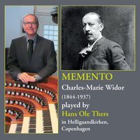 Widor: Memento — Charles-Marie Widor, Hans Ole Thers