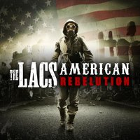American Rebelution — The Lacs