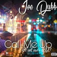 Call Me Up — Joe Dubb