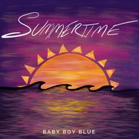 Summertime — Baby Boy Blue