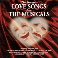 The Greatest Love Songs from the Musicals — Various Composers