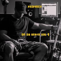 Prophecy on da Beats, Vol. 1 — Prophecy