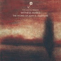 Tor Lundvall Presents Witness Marks: The Works of John B. McLemore — Tor Lundvall, John B. McLemore