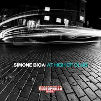 At High of Club — Simone Bica