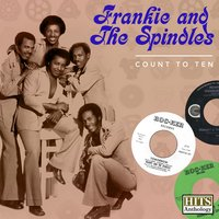 Hits Anthology: Count to Ten — Frankie & The Spindles