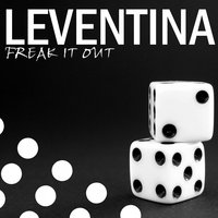 Freak It Out — Leventina