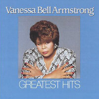 Greatest Hits — Vanessa Bell Armstrong