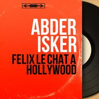 Félix le chat à Hollywood — Abder ISker