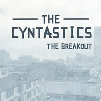 The Breakout — The Cyntastics