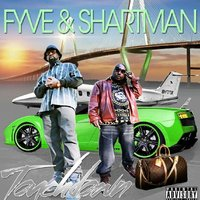 Touch Down — Fyve, SHARTMAN