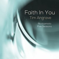 Faith in You — Tim Angrave