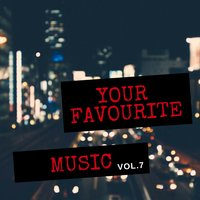 Your Favourite Music, Vol. 7 — сборник