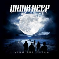 Living the Dream — Uriah Heep
