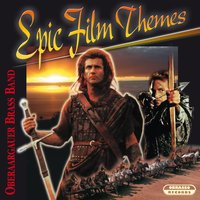 Epic Film Themes — Oberaargauer Brass Band & Manfred Obrecht