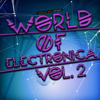 World of Electronica, Vol. 2 — сборник