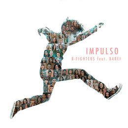 Impulso — Barei, B-Fighters, B-Figthers
