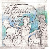 Before You Come Over — Titanic City