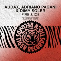 Fire & Ice — Audax, Adriano Pagani, Dimy Soler