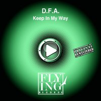 Keep in My Way — D.f.a.