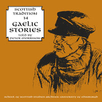Gaelic Stories Told by Peter Morrison — Peter Morrison