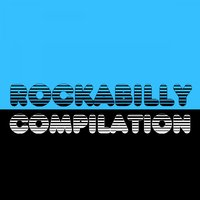 Rockabilly Compilation — сборник