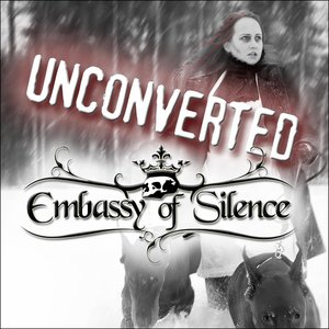 Embassy of Silence - Unconverted