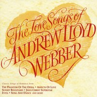 The Love Songs of Andrew Lloyd Webber — Andrew Lloyd Webber
