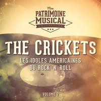 Les Idoles Américaines Du Rock 'N' Roll: The Crickets, Vol. 2 — The Crickets