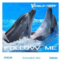 Follow Me — Veselin Tasev