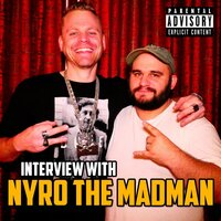 Interview with Nyro the Madman — Grim Reality Entertainment & Nyro The Madman
