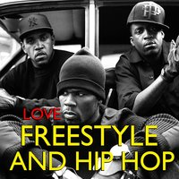 Love Freestyle And Hip Hop — сборник