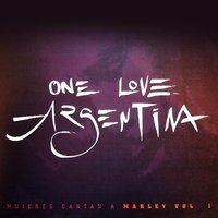 One Love - Mujeres Cantan a Marley, Vol. 1 — Spiritual Reggae Band