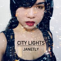 City Lights — Janetly