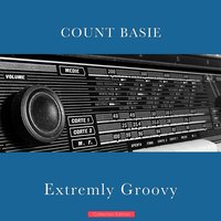 Extremly Groovy — Count Basie