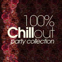 100% Chillout Party Collection — сборник