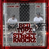 Red Topz & Street Knockz — YSL, Legend Lokz