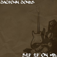 Sit It on Me — JacTown Jones