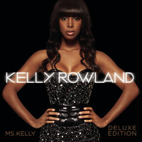 Ms. Kelly: Deluxe Edition Digital EP — Kelly Rowland