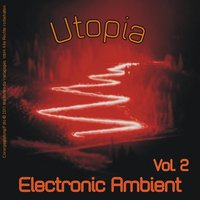 Utopia - Electronic Ambient Vol. 2 — сборник