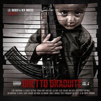 Ghetto Graduite, Vol. 4 — Lil Raider, Kev Knocks