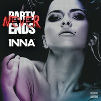 Party Never Ends, Pt. 1 — Inna