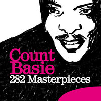 282 Masterpieces — Count Basie