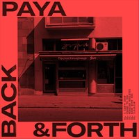 Back & Forth EP — Paya