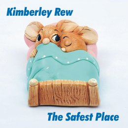 The Safest Place — Kimberley Rew