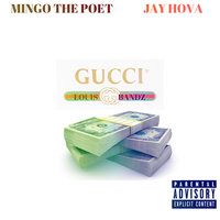 Gucci Louie Bandz — Mingo The Poet, Mingo The Poet feat. Jay Hova
