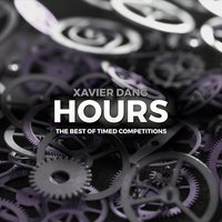 Hours: The Best of Timed Competitions — Xavier Dang