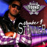 Number One Stunner — Young Dee