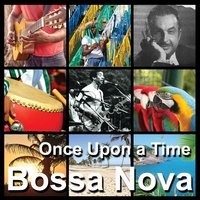 Bossa Nova | Once Upon a Time — сборник